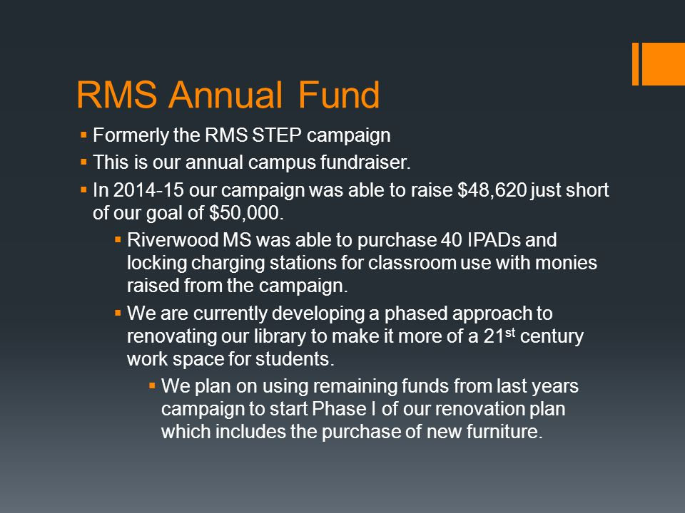 RMS Annual Fund Formerly the RMS STEP campaign