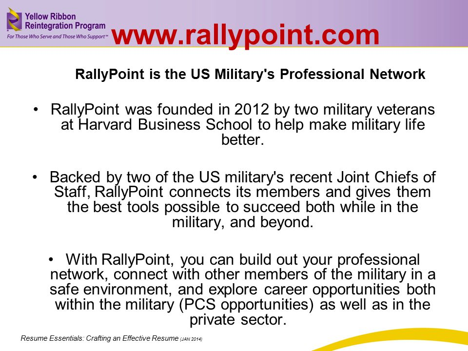 www.rallypoint.com RallyPoint is the US Military s Professional Network.