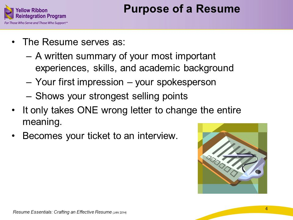 Purpose of a Resume The Resume serves as: