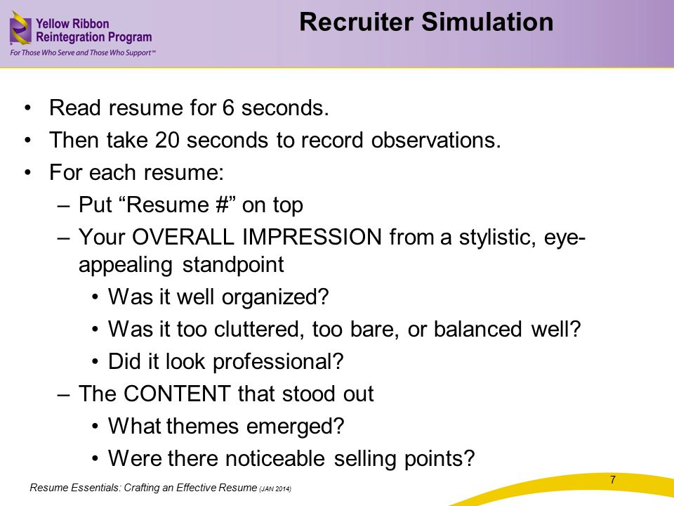Recruiter Simulation Read resume for 6 seconds.