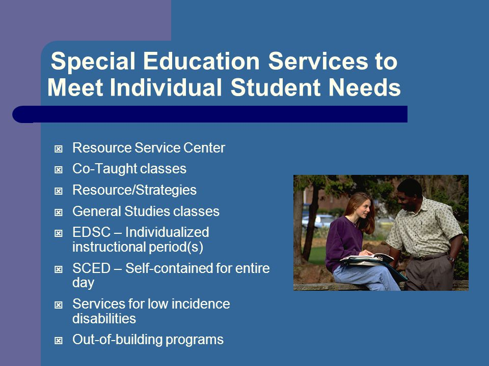 Special Education Services to Meet Individual Student Needs