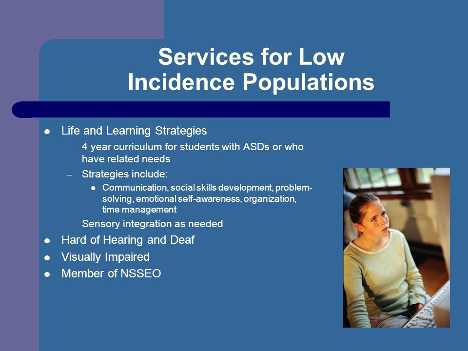 Services for Low Incidence Populations