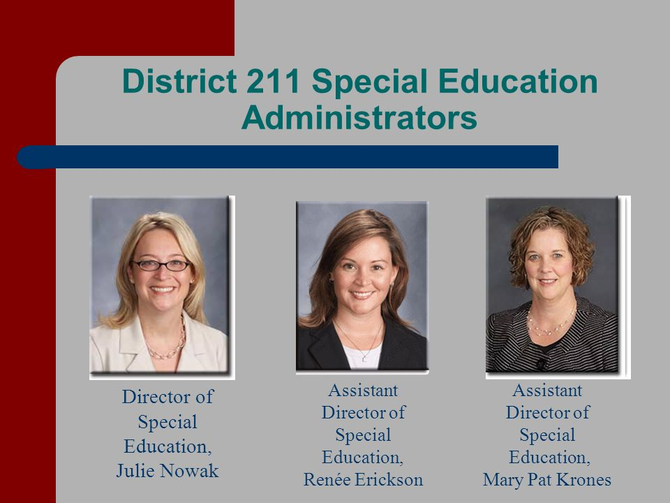 District 211 Special Education Administrators