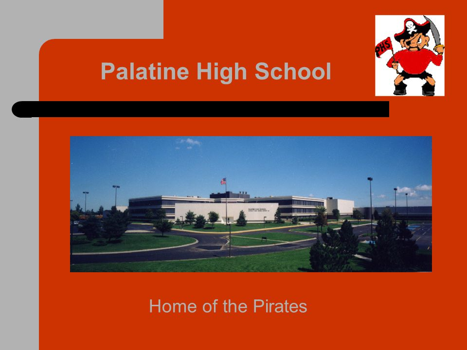 Palatine High School Home of the Pirates