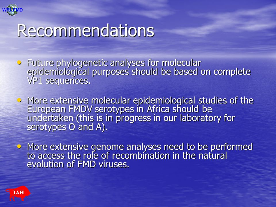WRLFMD Recommendations. Future phylogenetic analyses for molecular epidemiological purposes should be based on complete VP1 sequences.