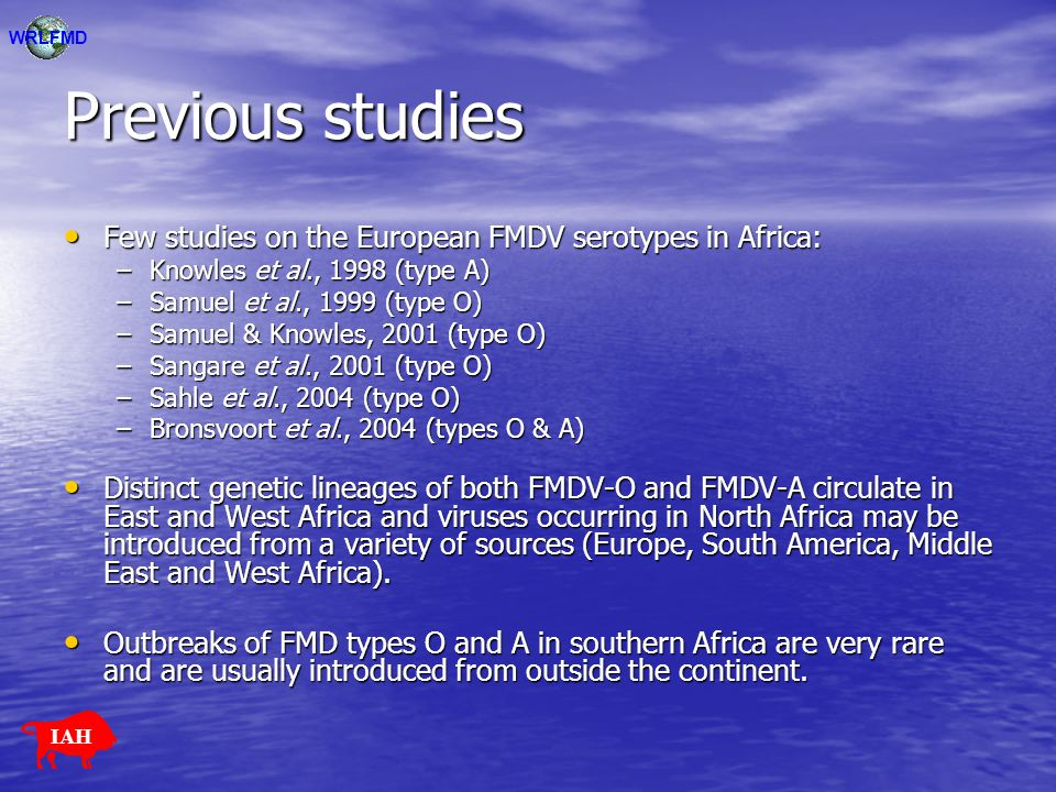 Previous studies Few studies on the European FMDV serotypes in Africa: