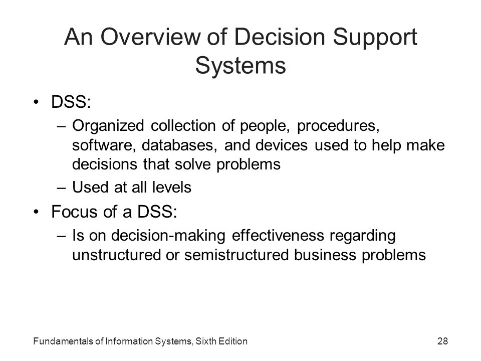 An Overview of Decision Support Systems