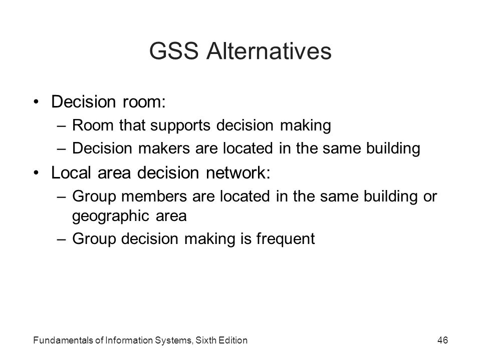 GSS Alternatives Decision room: Local area decision network: