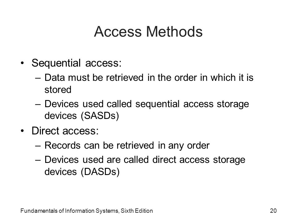Access Methods Sequential access: Direct access:
