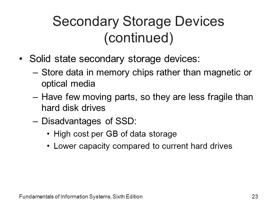 Secondary Storage Devices (continued)