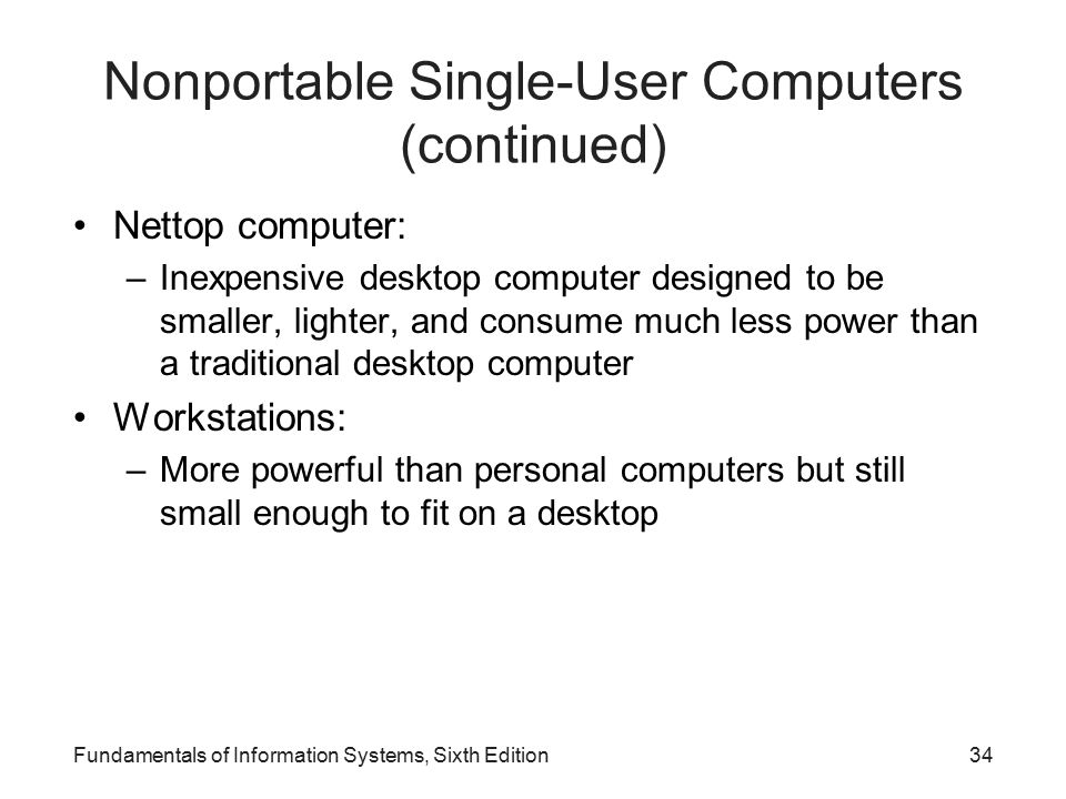 Nonportable Single-User Computers (continued)