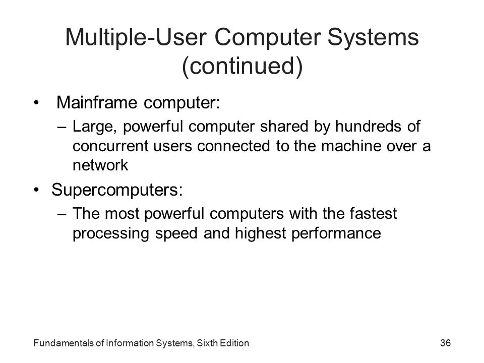 Multiple-User Computer Systems (continued)