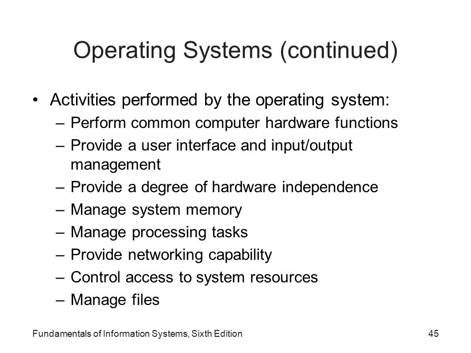 Operating Systems (continued)
