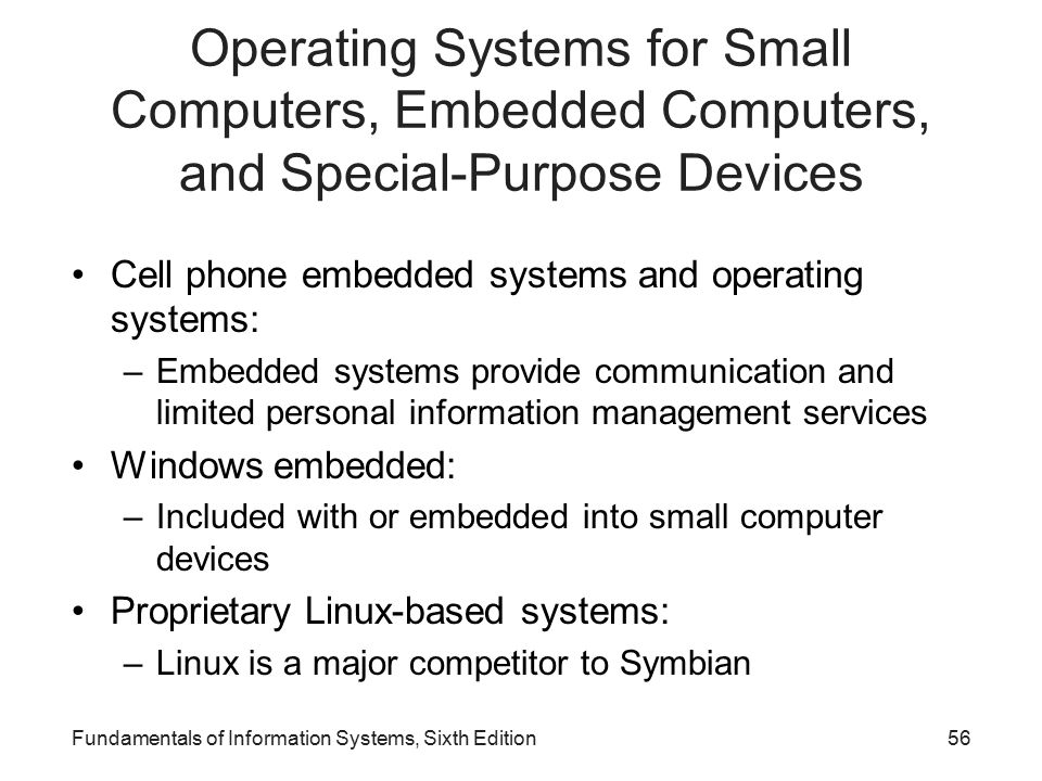 Operating Systems for Small Computers, Embedded Computers, and Special-Purpose Devices