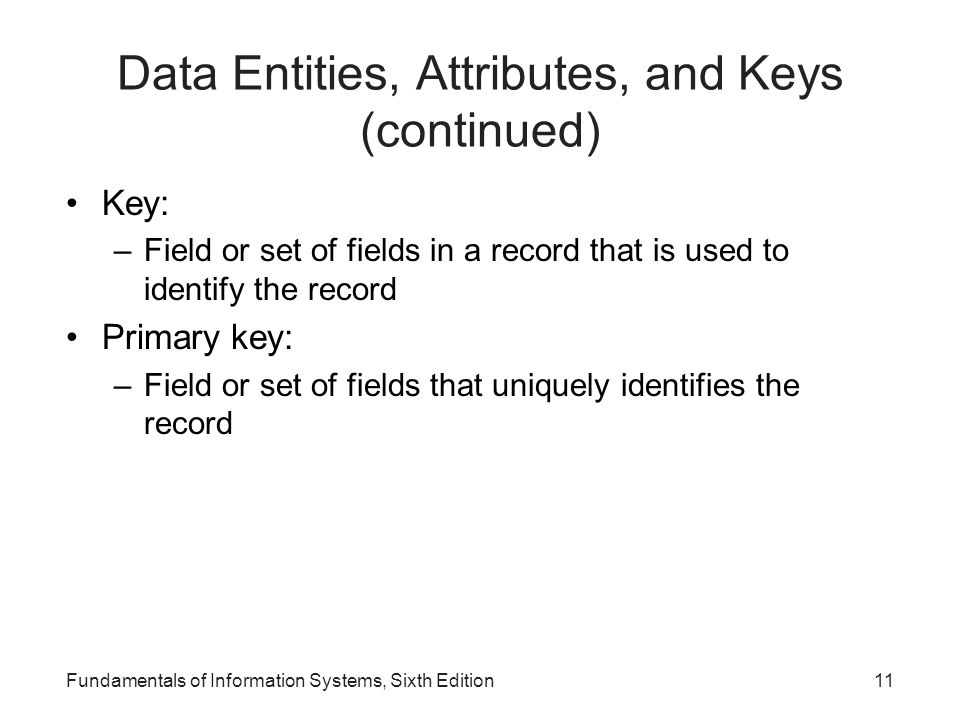 Data Entities, Attributes, and Keys (continued)