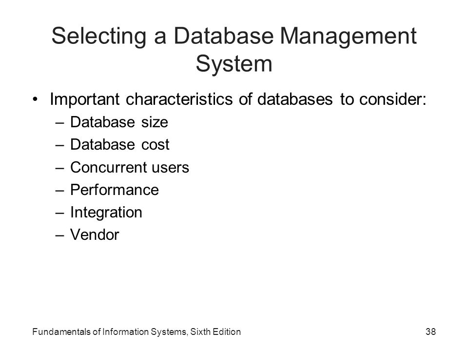 Selecting a Database Management System