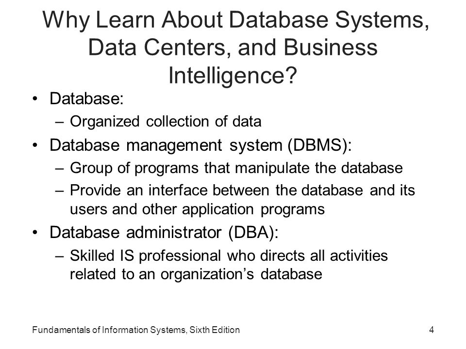 Why Learn About Database Systems, Data Centers, and Business Intelligence