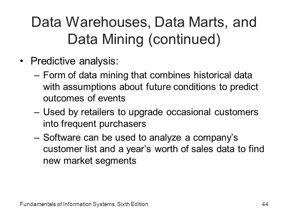 Data Warehouses, Data Marts, and Data Mining (continued)