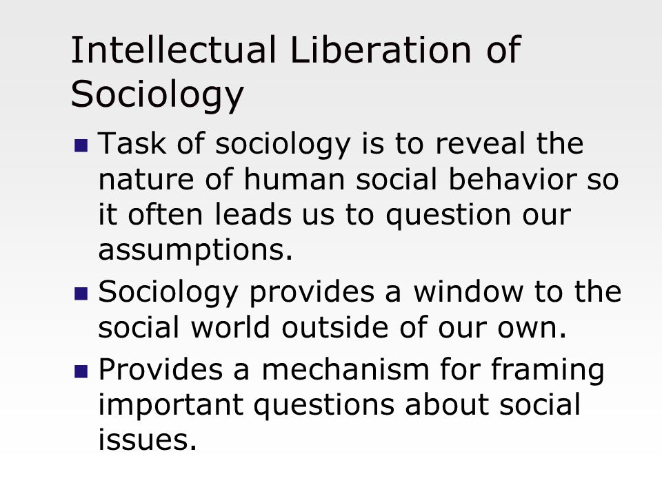Intellectual Liberation of Sociology