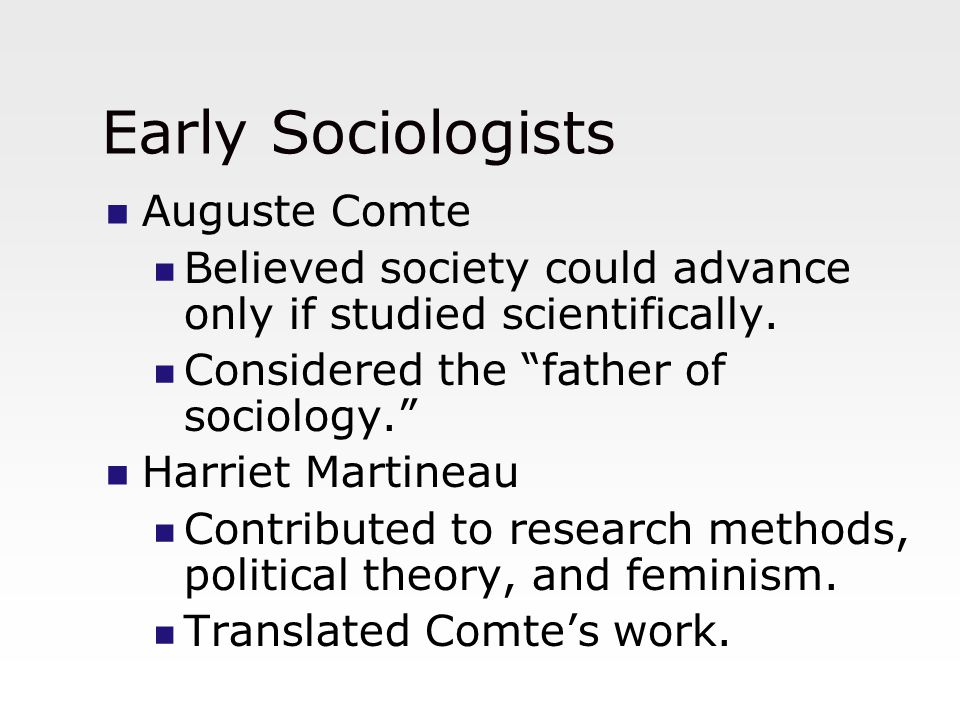 Early Sociologists Auguste Comte