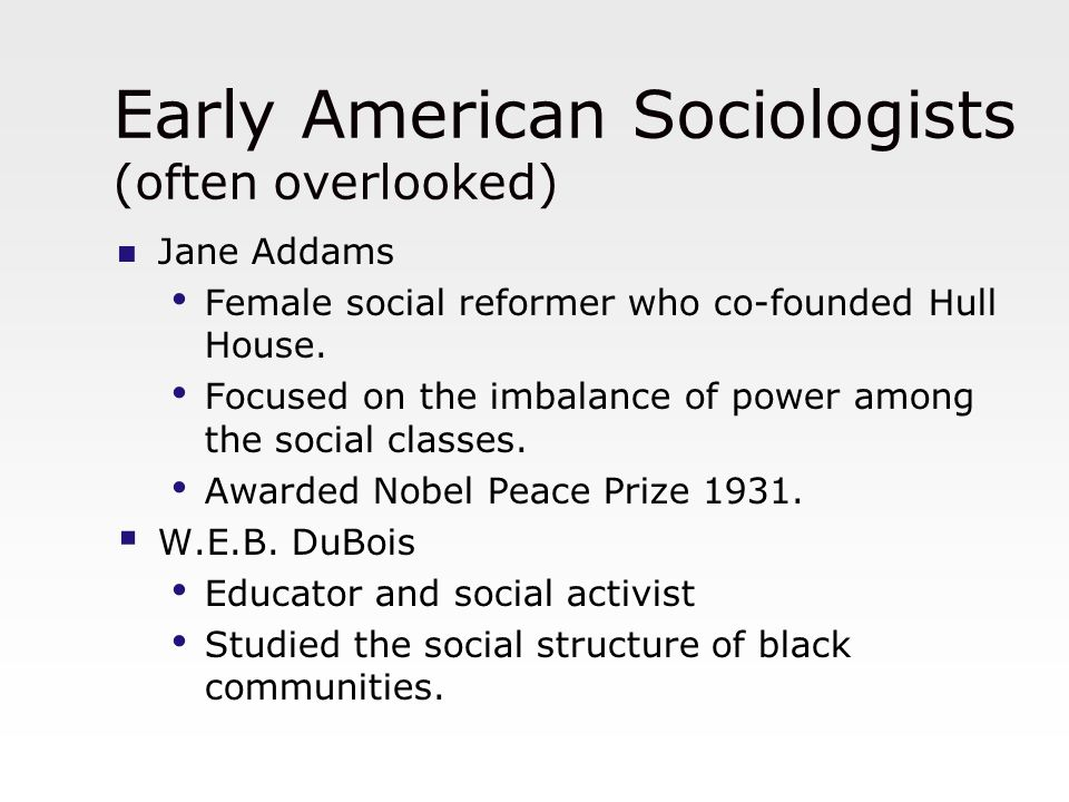 Early American Sociologists (often overlooked)