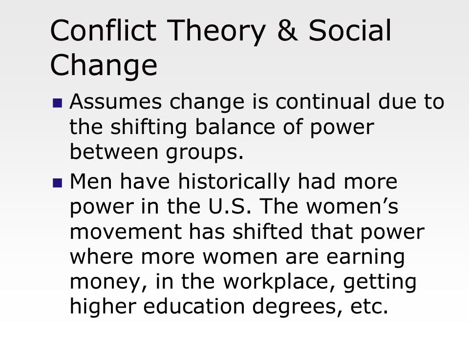 Conflict Theory & Social Change
