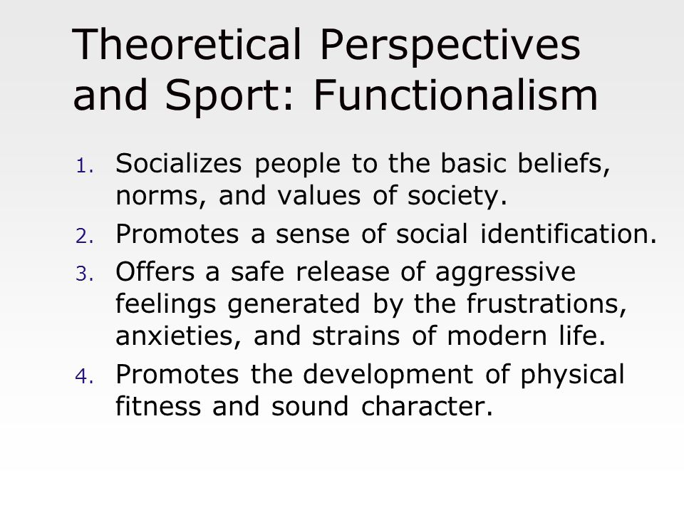Theoretical Perspectives and Sport: Functionalism