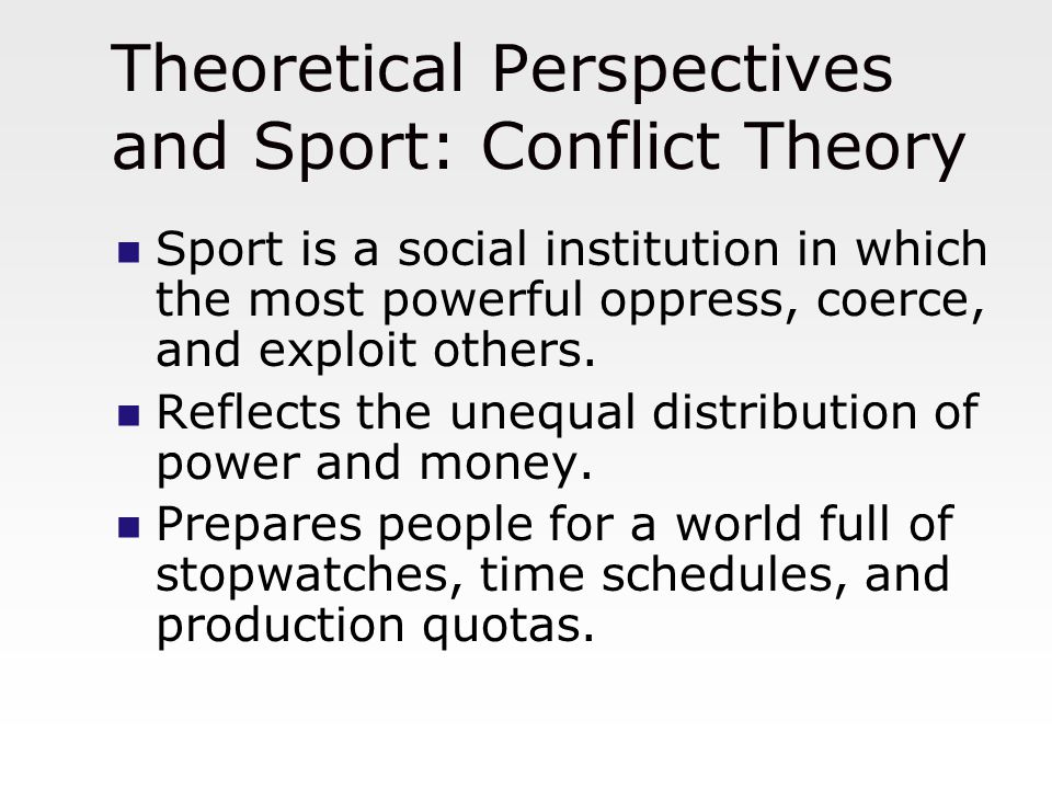 Theoretical Perspectives and Sport: Conflict Theory