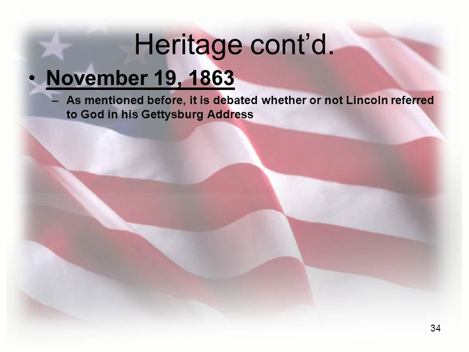 Heritage cont'd. November 19, 1863