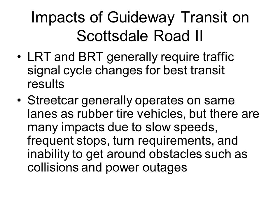 Impacts of Guideway Transit on Scottsdale Road II