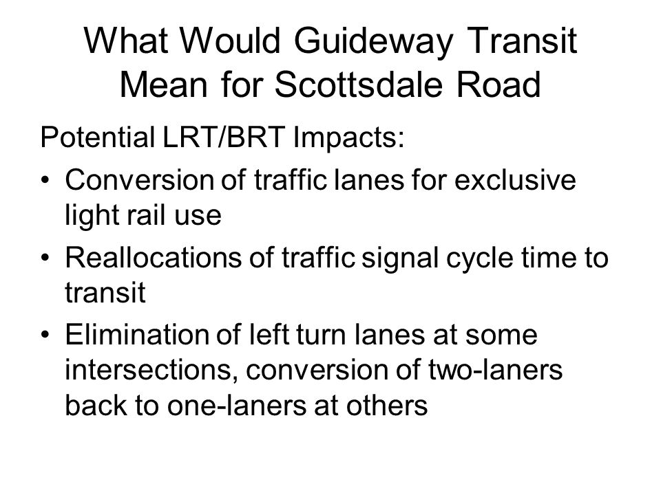 What Would Guideway Transit Mean for Scottsdale Road