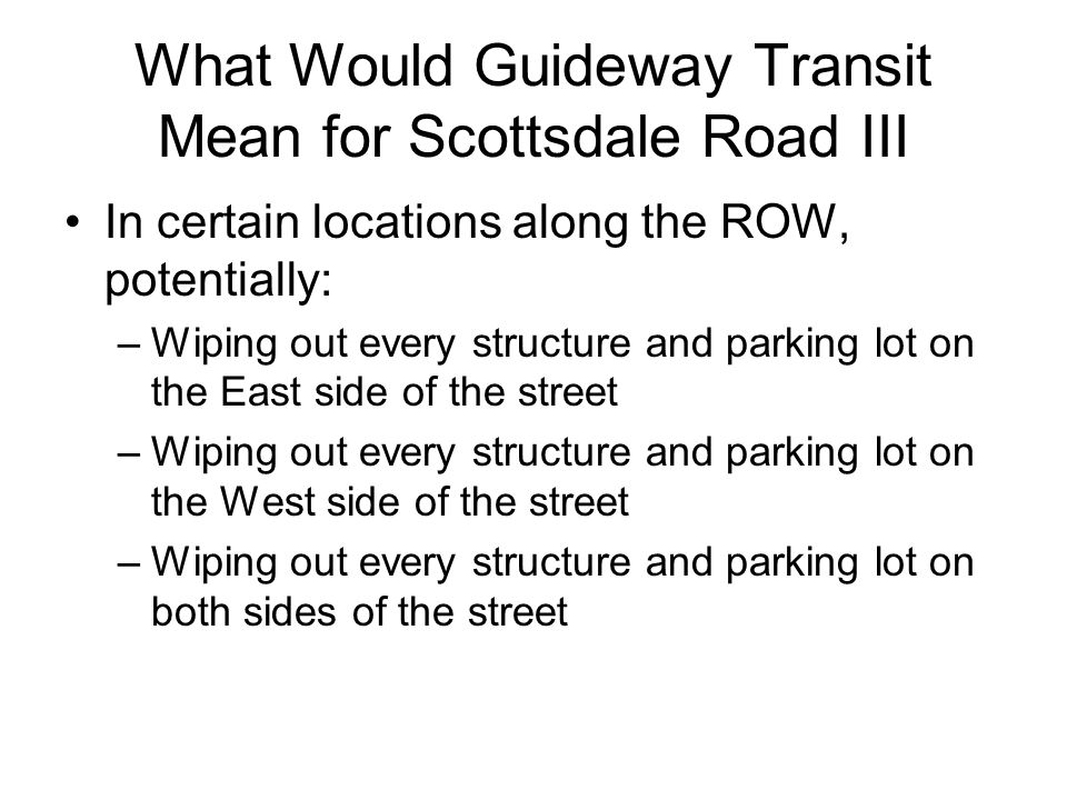 What Would Guideway Transit Mean for Scottsdale Road III