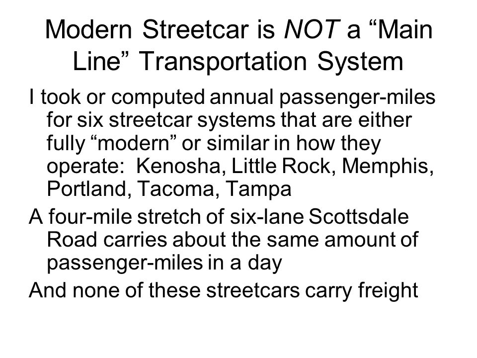 Modern Streetcar is NOT a Main Line Transportation System