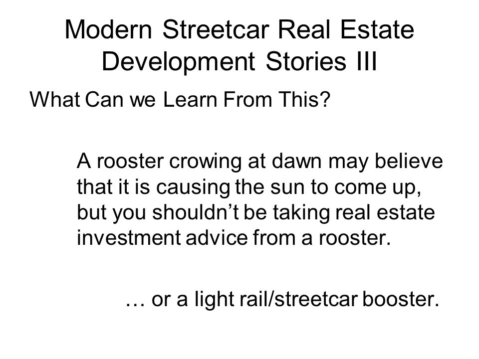 Modern Streetcar Real Estate Development Stories III