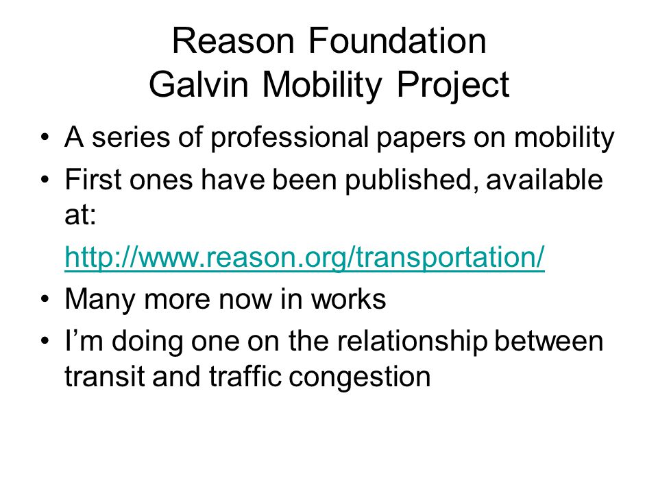 Reason Foundation Galvin Mobility Project
