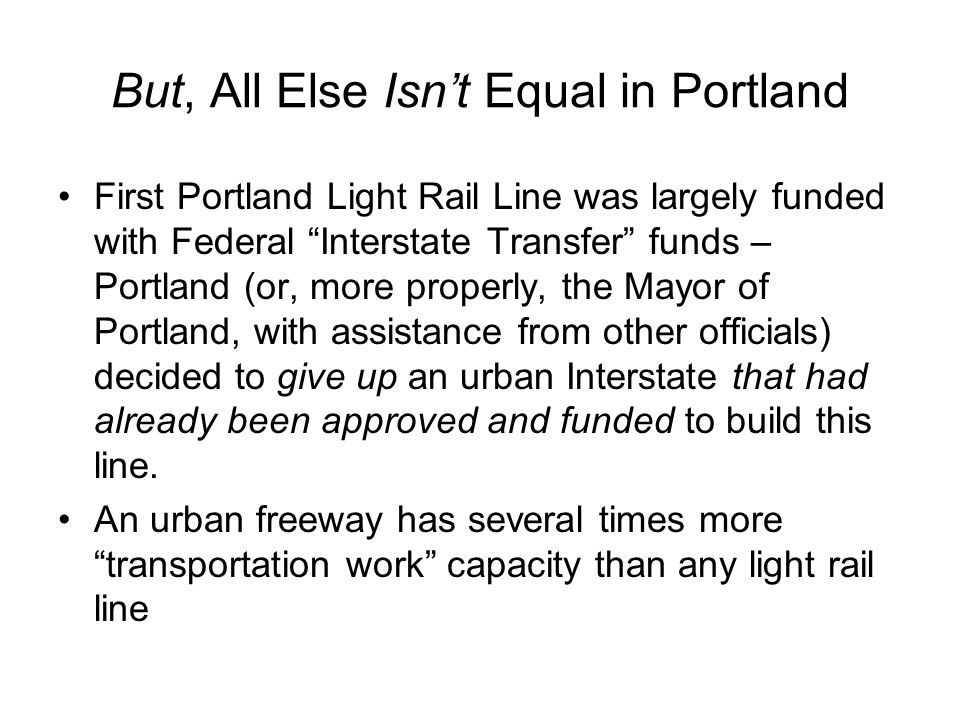 But, All Else Isn't Equal in Portland