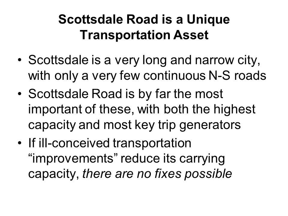 Scottsdale Road is a Unique Transportation Asset