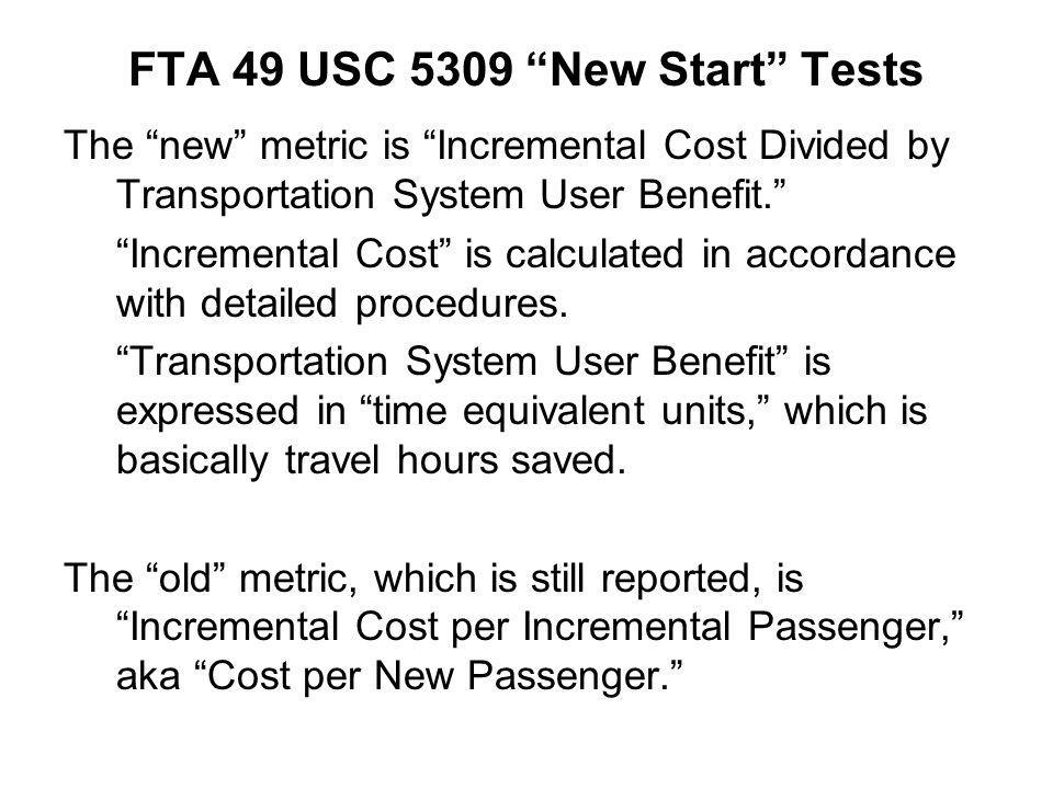 FTA 49 USC 5309 New Start Tests