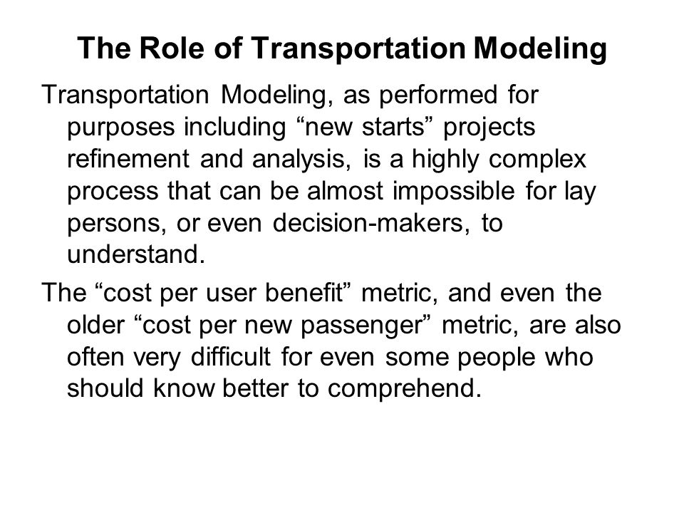 The Role of Transportation Modeling