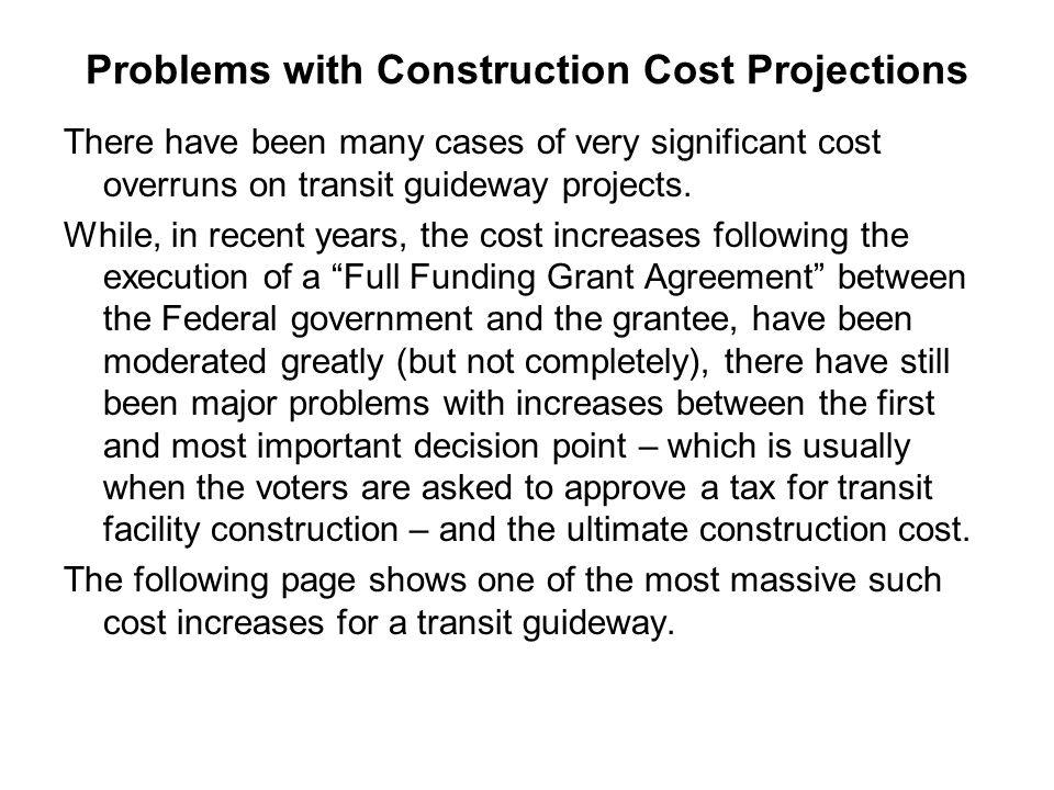 Problems with Construction Cost Projections