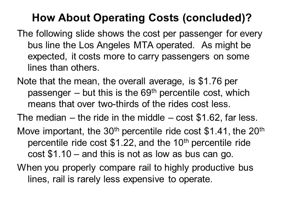 How About Operating Costs (concluded)