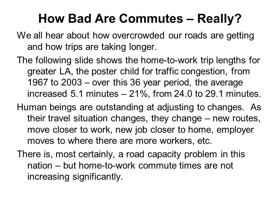 How Bad Are Commutes – Really