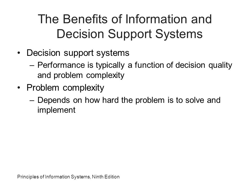The Benefits of Information and Decision Support Systems