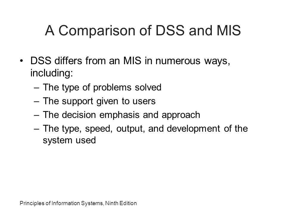 A Comparison of DSS and MIS