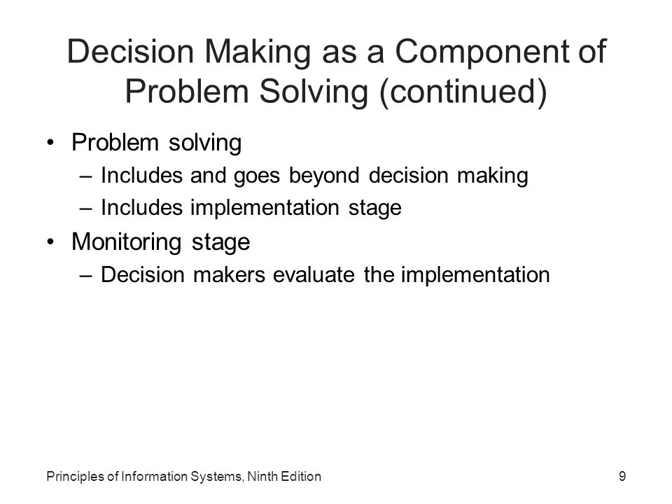 Decision Making as a Component of Problem Solving (continued)