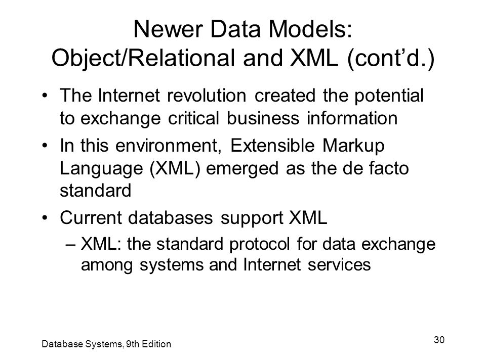 Newer Data Models: Object/Relational and XML (cont'd.)