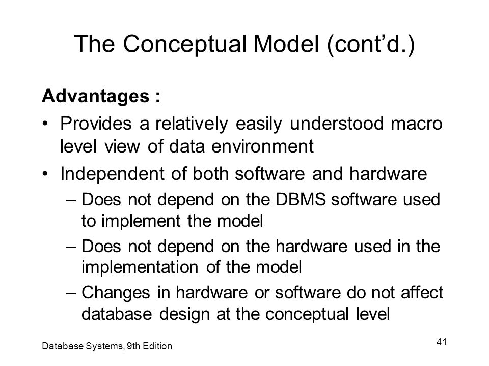 The Conceptual Model (cont'd.)
