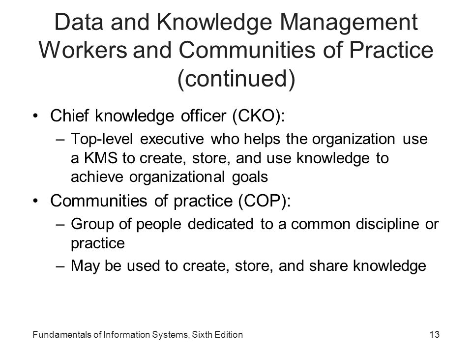 Data and Knowledge Management Workers and Communities of Practice (continued)