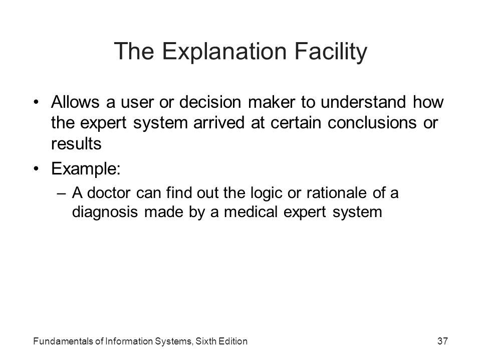 The Explanation Facility