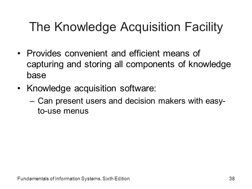 The Knowledge Acquisition Facility